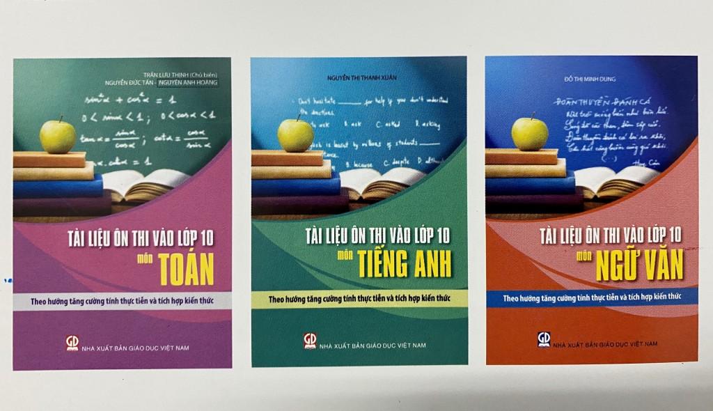 Bộ sách Tài liệu ôn thi vào lớp10 – Theo hướng tăng tính thực tiễn và tích hợp kiến thức – môn Toán, Ngữ Văn, Tiếng Anh.